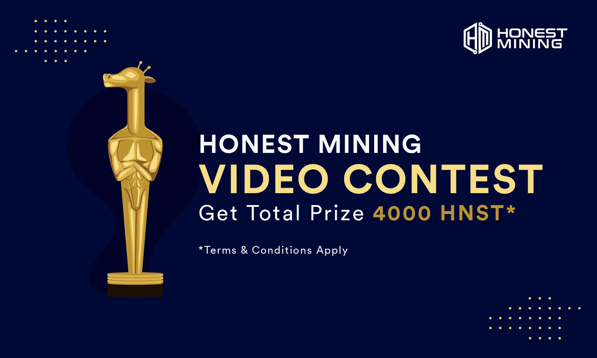 Honest Mining Video Contest