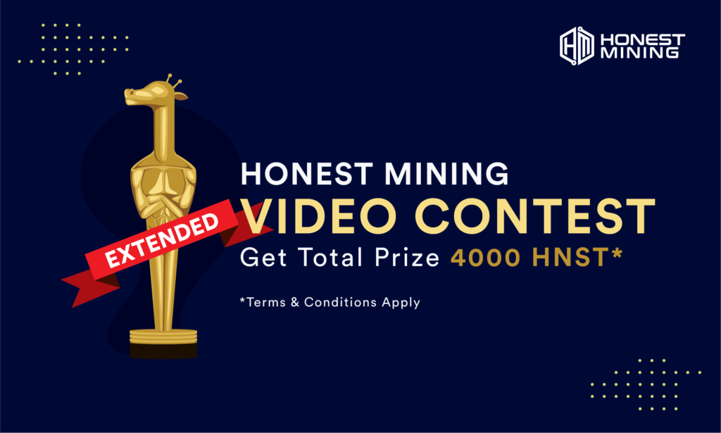 Honest Mining Video Contest is Extended to End of May