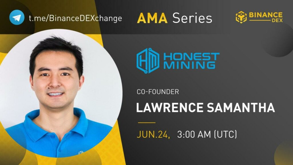 Honest Mining AMA Session on Binance DEX