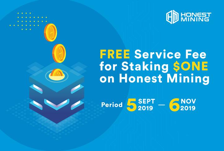 Honest Mining Gratis Service Fee Untuk Staking ONE