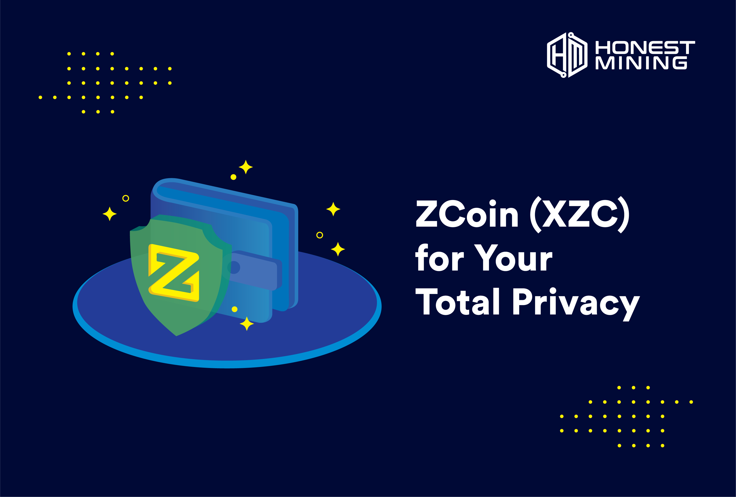 ZCoin (XZC) for Your Total Privacy