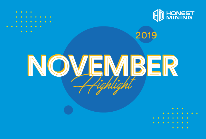 Honest Mining November 2019 highlight