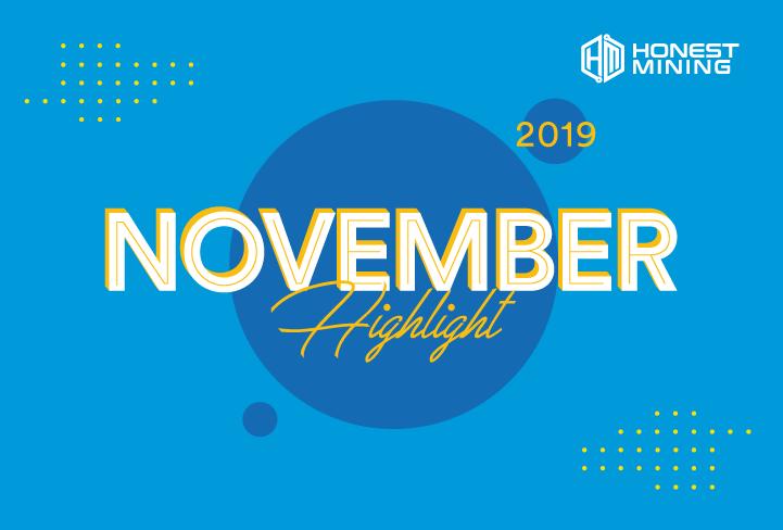 Honest Mining November Highlight 2019