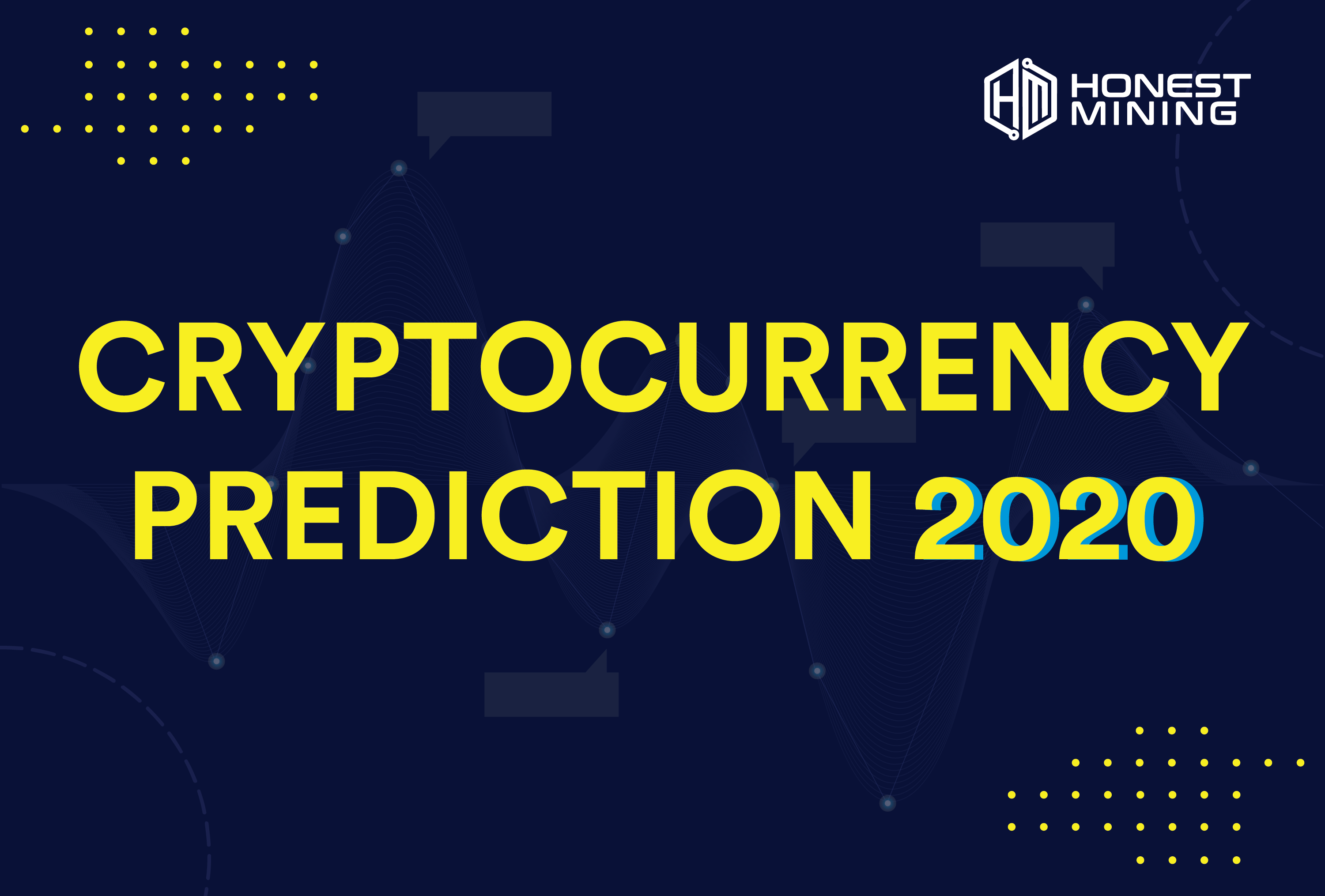 Honest Mining Cryptocurrency Prediction 2020