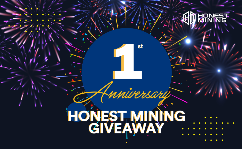 Honest Mining First Anniversary Giveaway