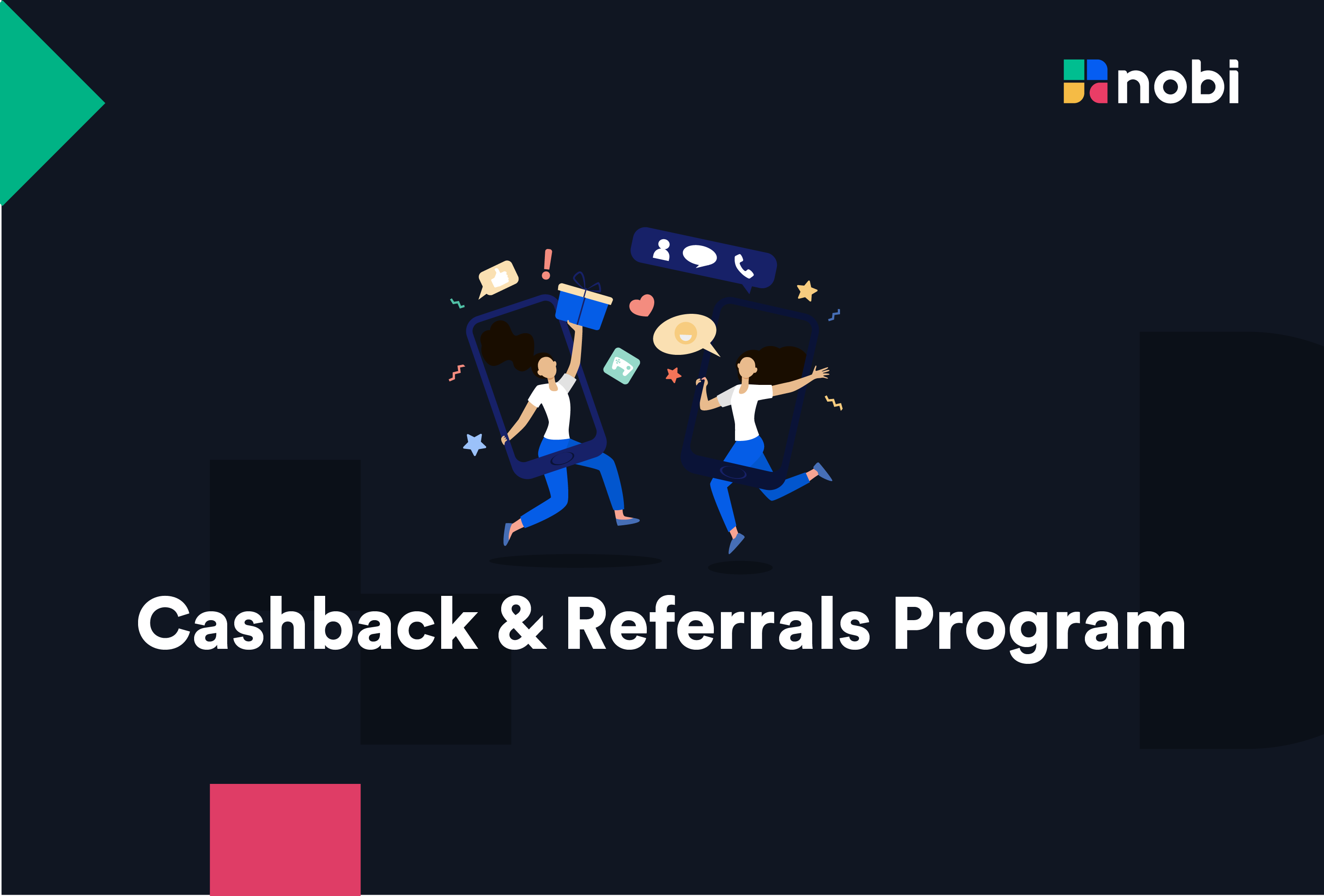 NOBI Cashback & Referral Program