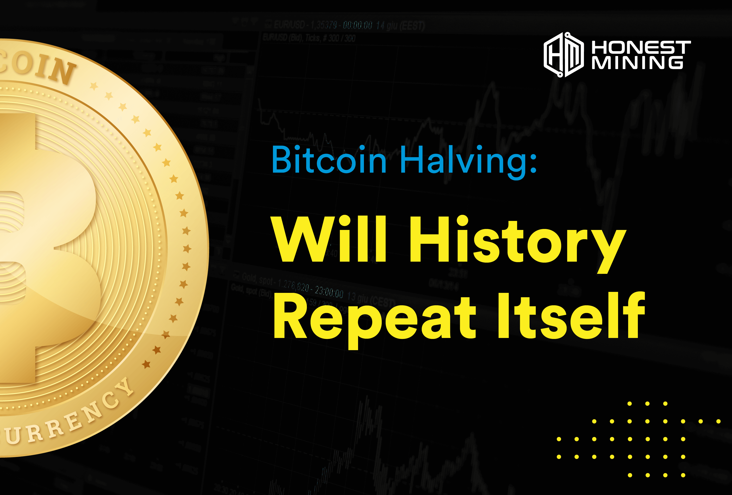 What is Bitcoin Halving and What can we expect from it