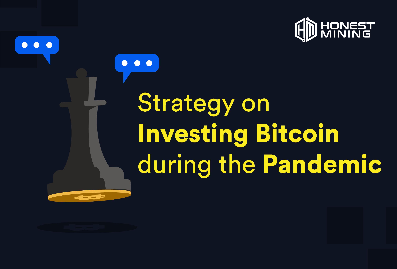 Strategi Berinvetasi Bitcoin ditengah Pandemi