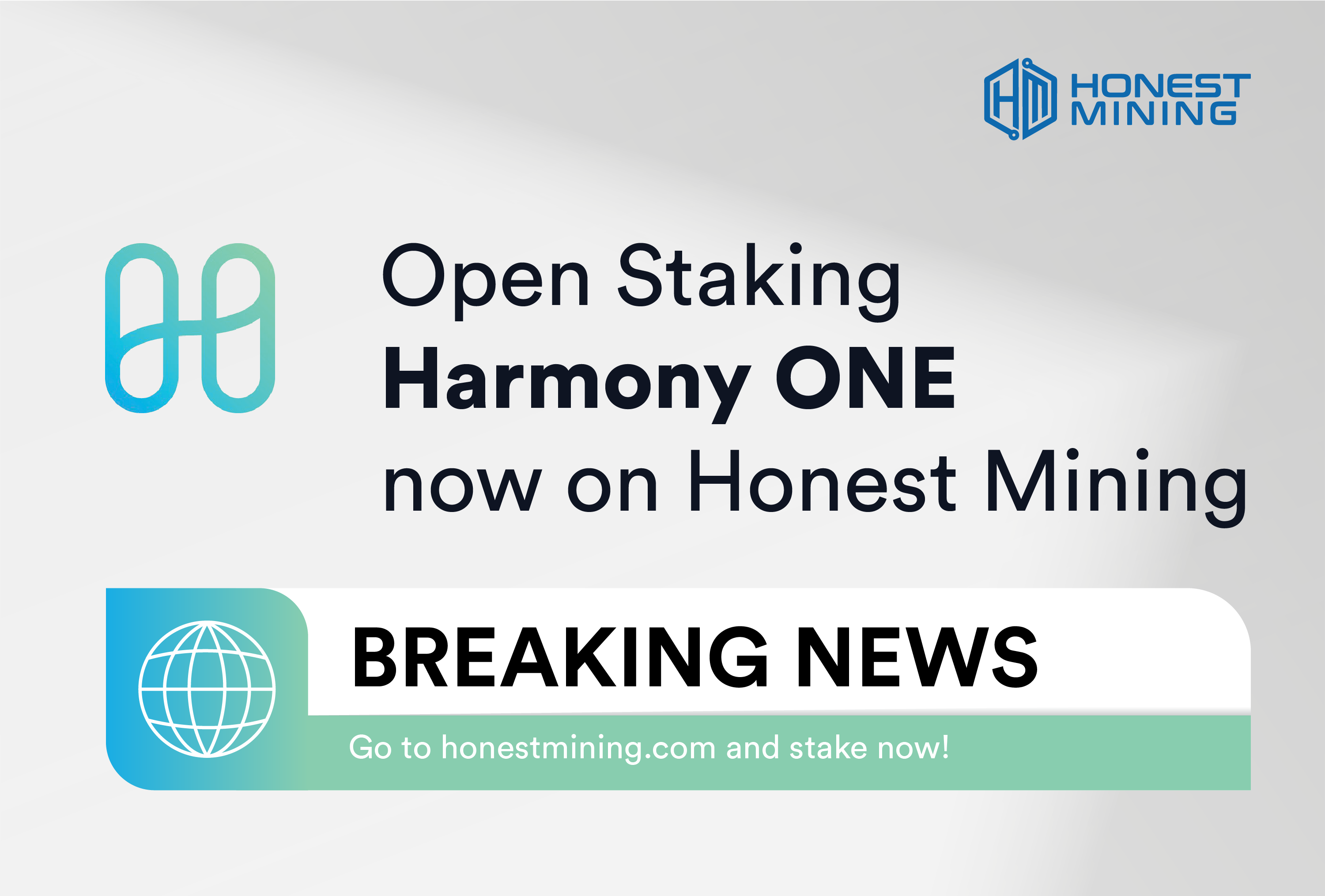 New Harmony ONE open staking on Honest Mining