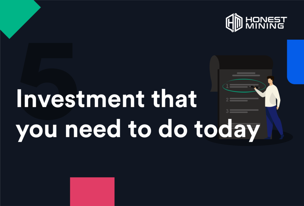 5 investment that you need to do today