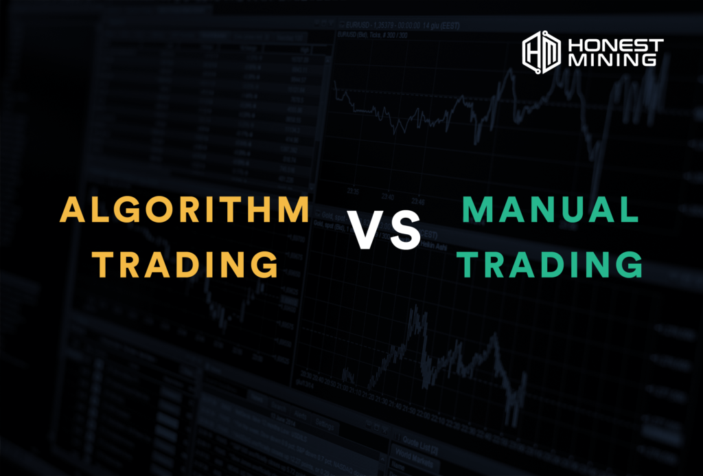 Algorithm Trading vs Manual Trading the complete guide