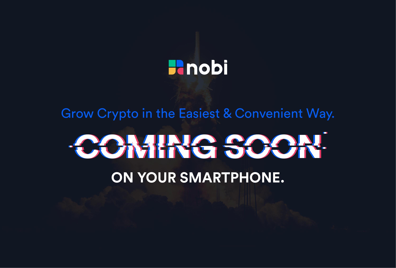 Coming soon NOBI