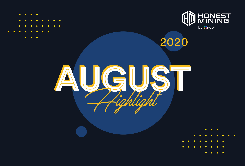 Honest Mining by NOBI Aug 2020 Highlight
