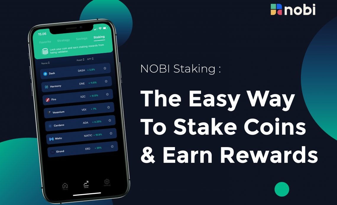 NOBI STaking: The Easy Way To Stake and Earn Rewards